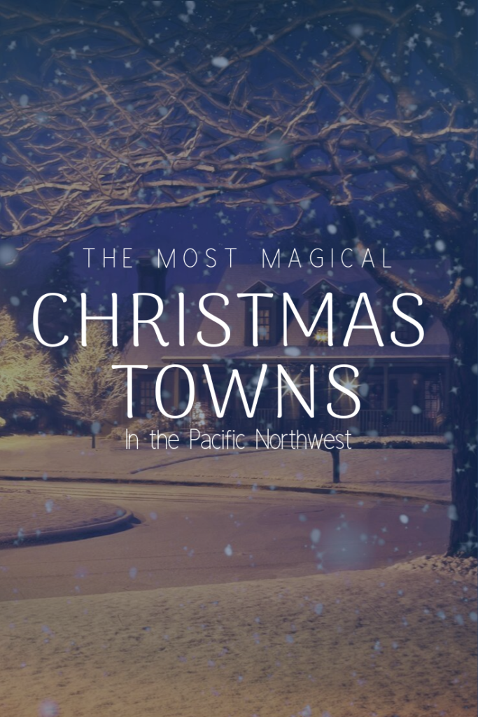 christmas towns in the pacific northwest