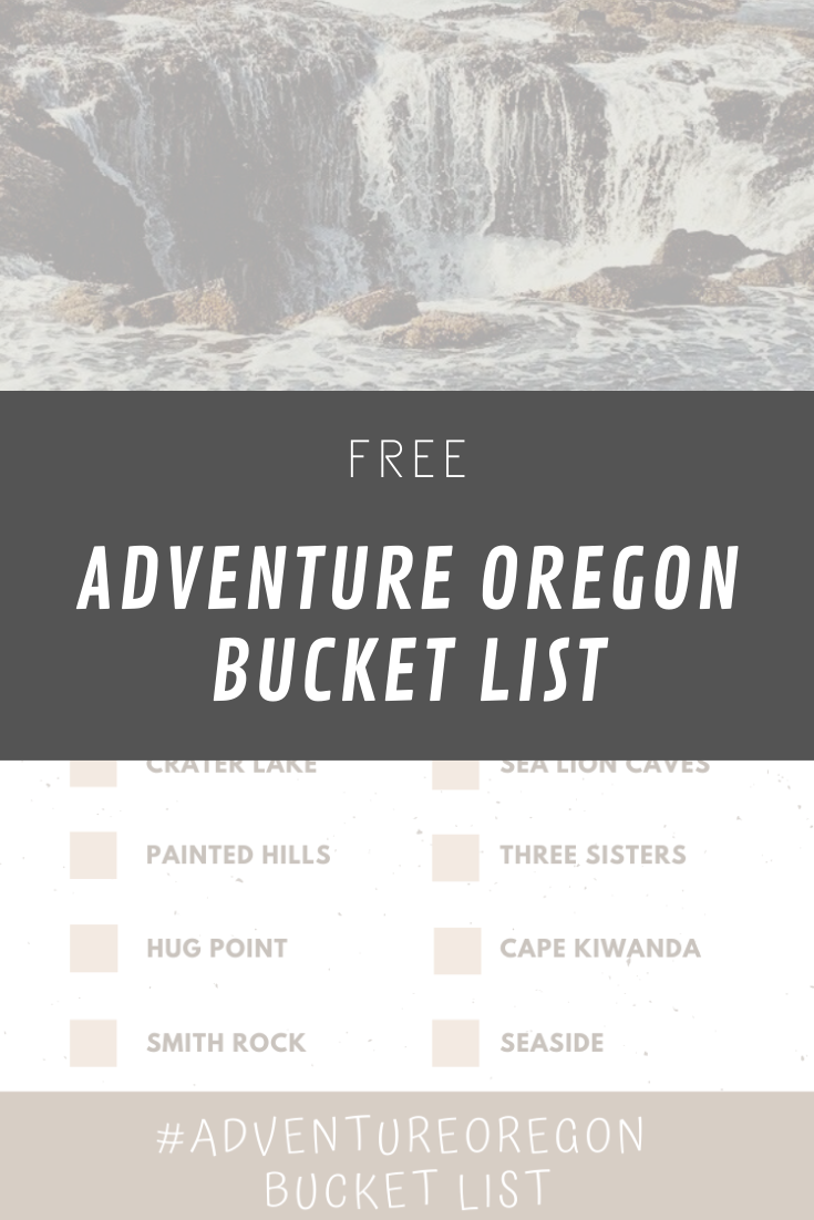 #adventureoregon bucket list printable